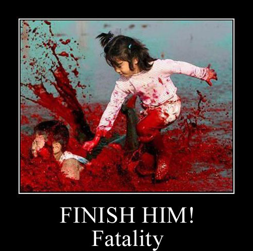 FINISH HIM  Fatality